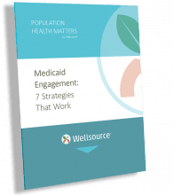 Medicaid Engagement Strategies